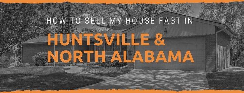 How To Sell My House Fast In Woodville AL And Surrounding Cities Of North Alabama