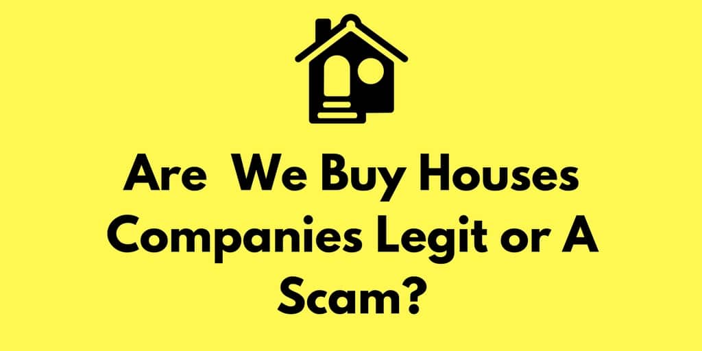 Are Huntsville We Buy Houses Companies Legit or A Scam?